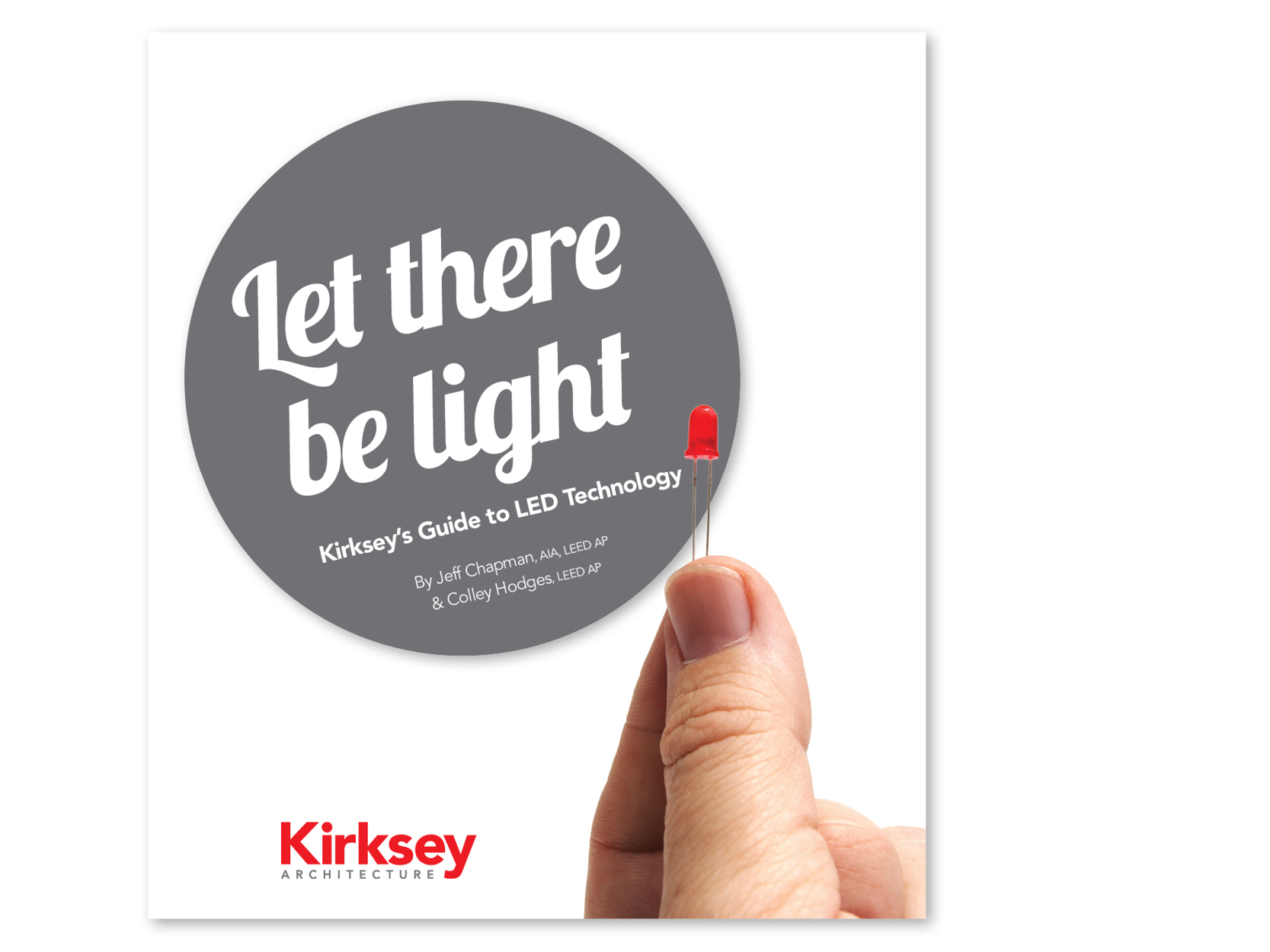 Preview of the resource library item for Let there be light: Kirksey's Guide to LED Technology